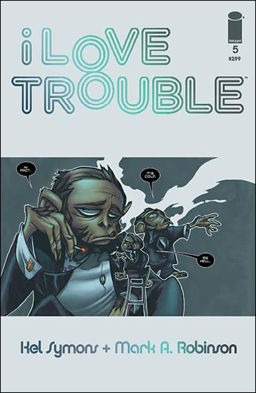I Love Trouble 5-A by Image