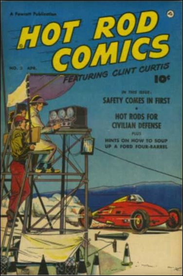 Hot Rod Comics Featuring Clint Curtis 2-A by Fawcett