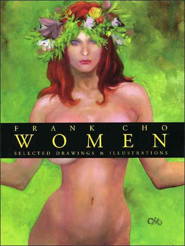 Frank Cho: Women, Selected Drawings & Illustrations 1-A by Image