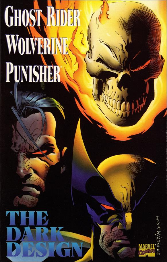 Ghost Rider/Wolverine/Punisher: The Dark Design 1-A by Marvel