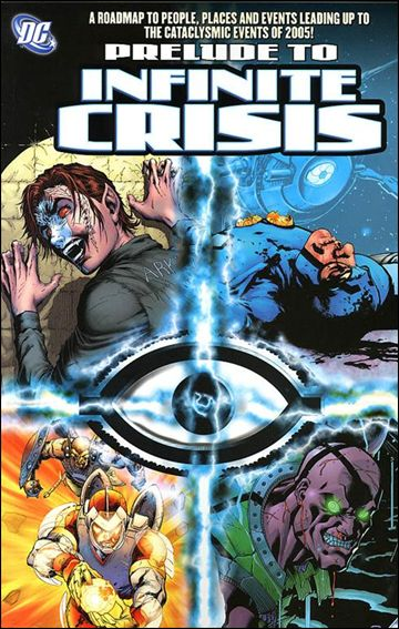 Prelude to Infinite Crisis 1-A by DC