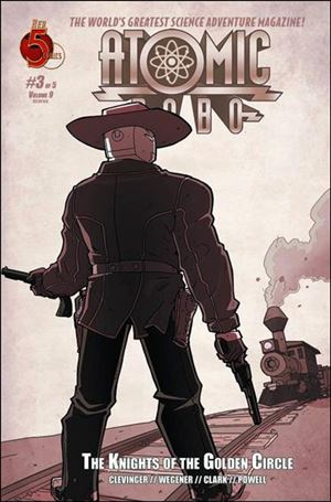 Atomic Robo and The Knights of the Golden Circle 3-A
