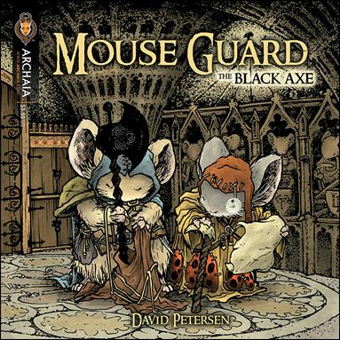Mouse Guard: Black Axe 6-A by Archaia