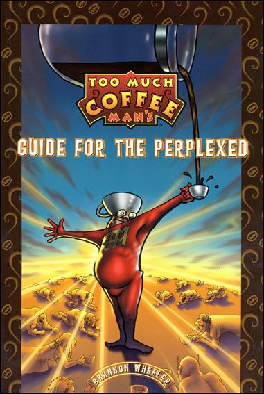 Too Much Coffee Man's Guide for the Perplexed 1-A by Dark Horse