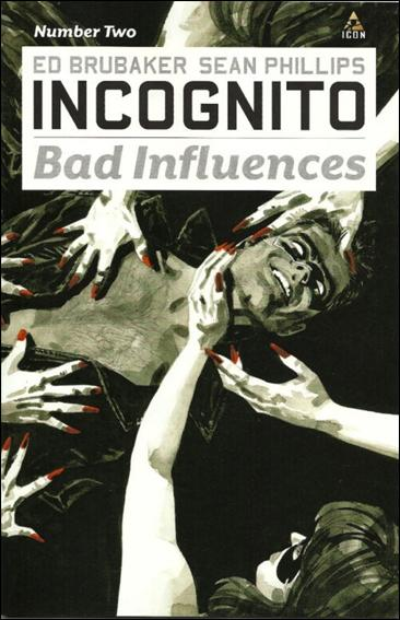 Incognito: Bad Influences 2-A by Icon