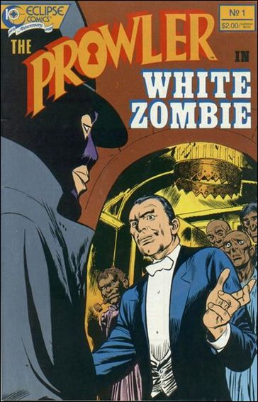 "Prowler in ""White Zombie"" 1-A by Eclipse"