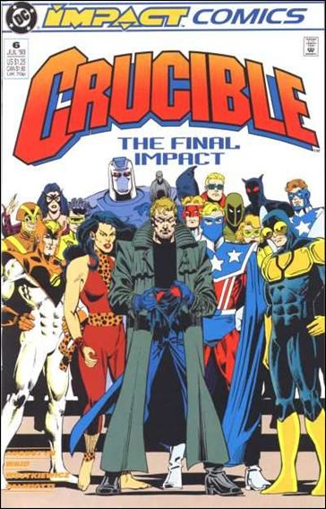 Crucible 6-A by Impact Comics