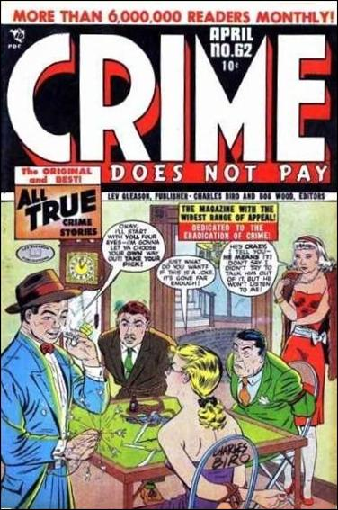 Crime Does Not Pay 62-A by Lev Gleason Productions