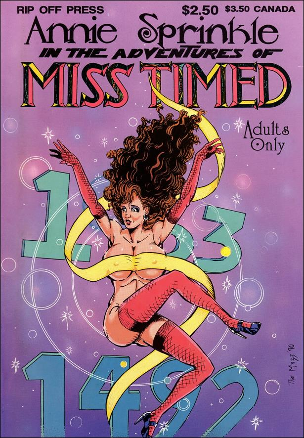 Annie Sprinkle is Miss Timed 1-A by Rip Off Press