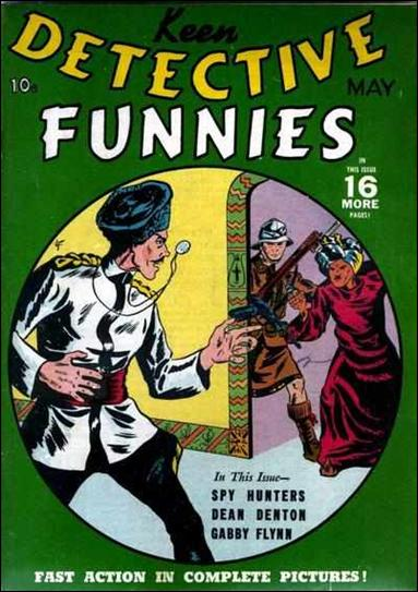 Keen Detective Funnies (1939) 5-A by Centaur Publications Inc.