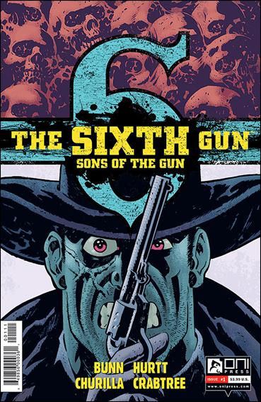 Sixth Gun: Sons of the Gun 1-A by Oni Press