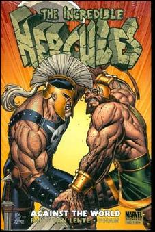Incredible Hercules: Against the World nn-A by Marvel