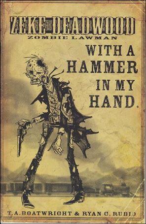 Zeke Deadwood: Zombie Lawman 2-A