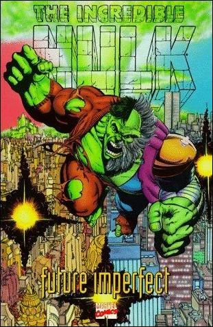 Incredible Hulk: Future Imperfect 1-A by Marvel