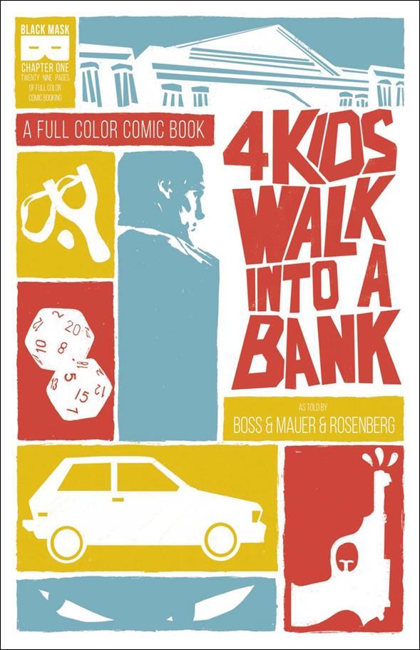 4 Kids Walk Into A Bank 1-A
