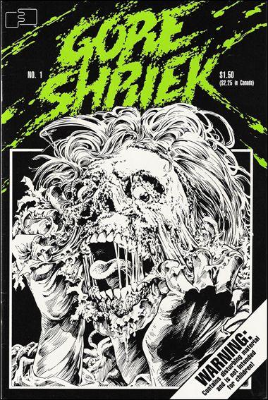 Gore Shriek (1986) 1-A by FantaCo
