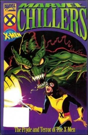 Marvel Chillers: The Pryde and Terror of The X-Men 1-A by Marvel