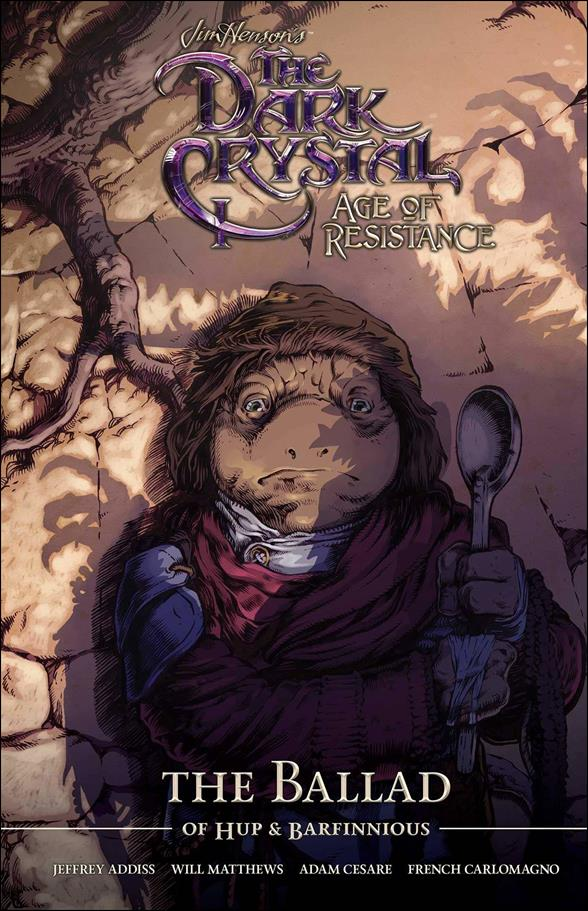 Jim Henson's The Dark Crystal: Age of Resistance - The Ballad of Hup & Barfinnious nn-A by Archaia