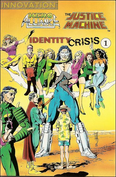 Hero Alliance & Justice Machine: Identity Crisis 1-A by Innovation