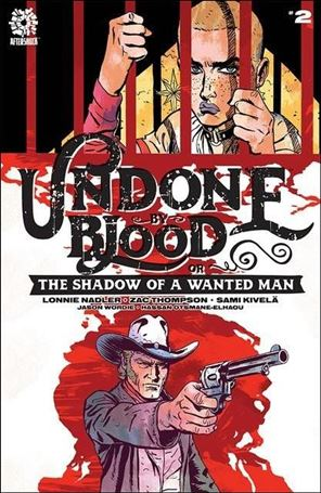 Undone by Blood or the Shadow of a Wanted Man 2-A