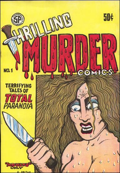 Thrilling Murder Comics  1-A by San Francisco Comic Book Company