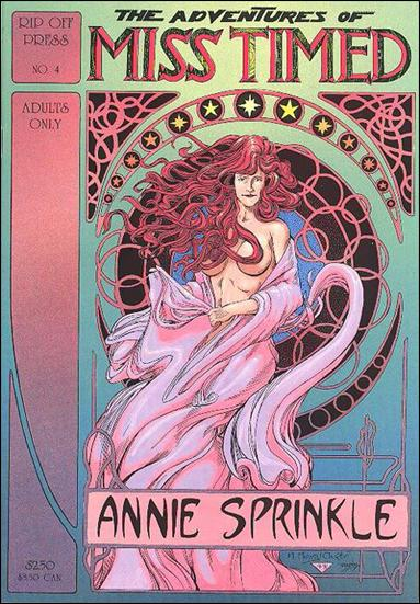 Annie Sprinkle is Miss Timed 4-A by Rip Off Press