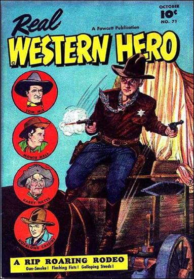 Real Western Hero 71-A by Fawcett