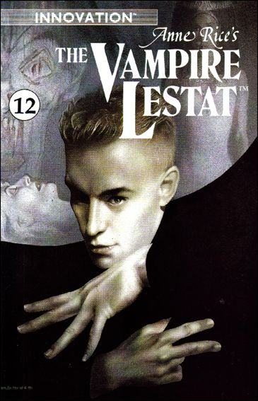 Anne Rice's the Vampire Lestat 12-A by Innovation