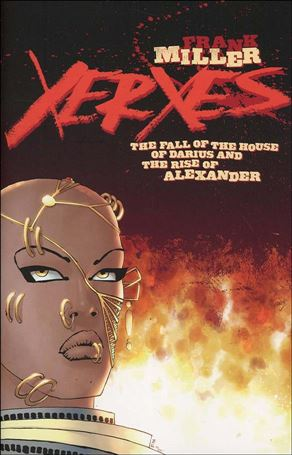 Xerxes: The Fall of the House of Darius and the Rise of Alexander 1-A