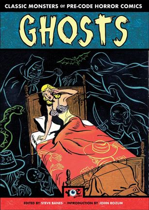 Classic Monsters of Pre-Code Horror Comics: Ghosts nn-A