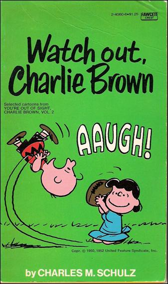 Watch Out, Charlie Brown 1-A by Fawcett