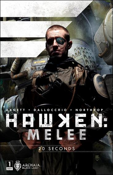 Hawken: Melee 1-A by Archaia Black Label