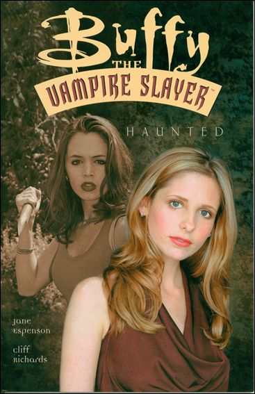 Buffy the Vampire Slayer: Haunted 1-A by Dark Horse