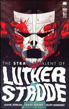 Strange Talent of Luther Strode 5-A