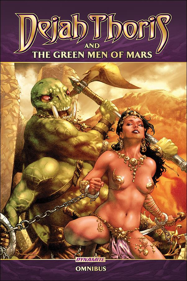 Dejah Thoris and the Green Men of Mars Omnibus 1-A by Dynamite Entertainment