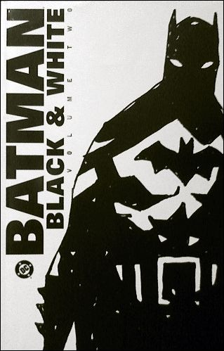 Batman: Black and White 2-A by DC