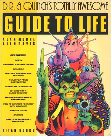 D.R. & Quinch's Totally Awesome Guide to Life 1-A by Titan