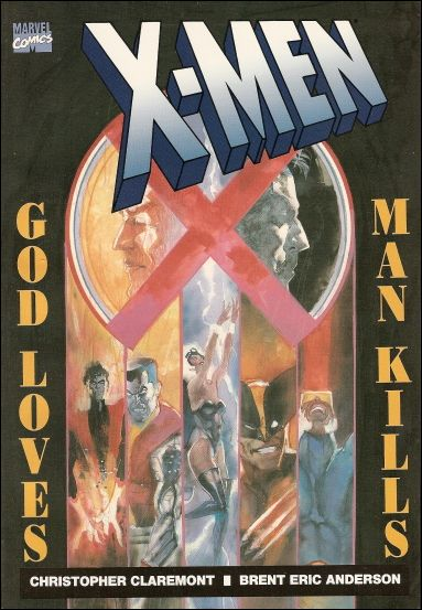 X-Men: God Loves, Man Kills 1-A by Marvel