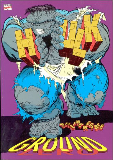 Incredible Hulk: Ground Zero 1-A by Marvel