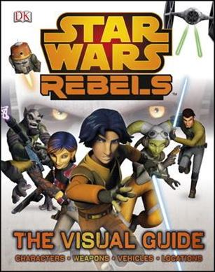 Star Wars Rebels: The Visual Guide nn-A