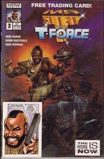Mr. T and the T-Force 3-B by Now Comics