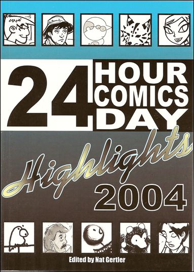 24 Hour Comics Highlights 2004-A by About Comics