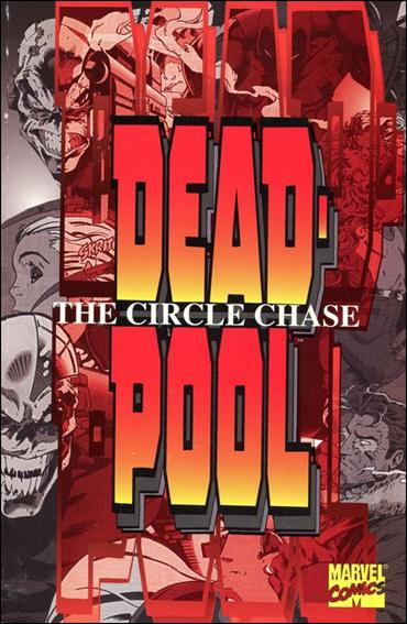 Deadpool: The Circle Chase nn-A by Marvel