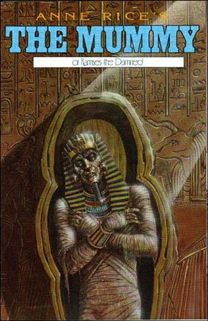 Anne Rice's the Mummy or Ramses the Damned 10-A