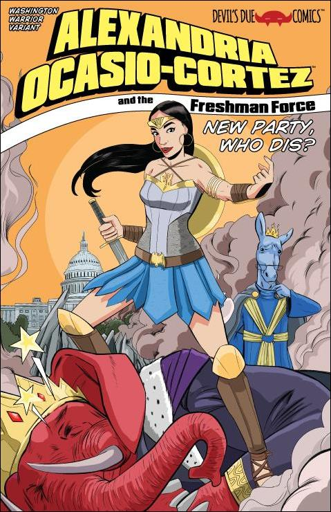 Alexandria Ocasio-Cortez and the Freshman Force: New Party, Who Dis? 1-C by Devils Due / 1First Comics