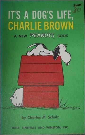 It's A Dog's Life, Charlie Brown NN-A by Holt, Rinehart and Winston