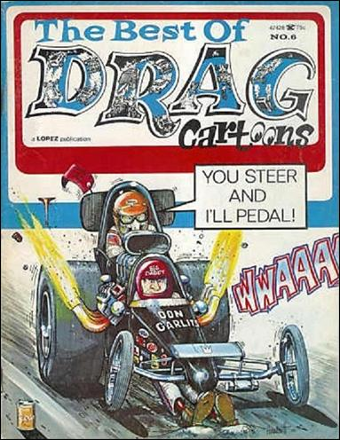 Best of Drag Cartoons (1971) 6-A by Lopez