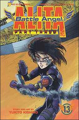Battle Angel Alita Part 3 13-A by Viz