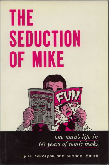 Seduction of Mike 1-A by Fantagraphics