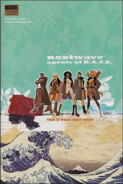 Nextwave: Agents of H.A.T.E. 1-A by Marvel